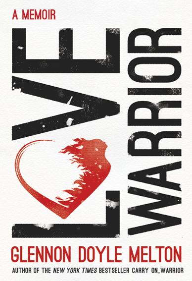 love warrior glennon doyle melton