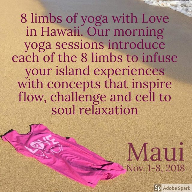 Maui Relaxation Trip with Love Yoga Studios