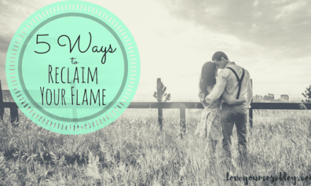5 Ways to Reclaim Your Flame
