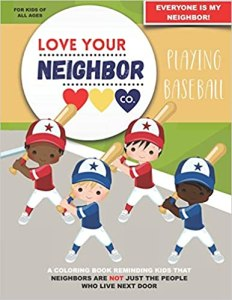 Book Cover: Love Your Neighbor Co.: Playing Baseball