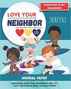 Book Cover: Journal Paper for Writing and Remembering: Love Your Neighbor Co. - Surfers