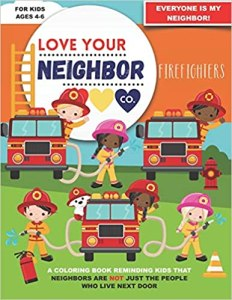 Book Cover: Love Your Neighbor Co.: Firefighters