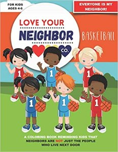 Book Cover: Love Your Neighbor Co.: Basketball