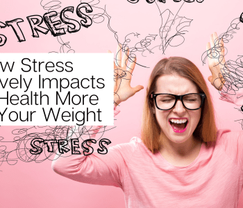 Chronic Stress can harm your health more than gaining weight or obesity