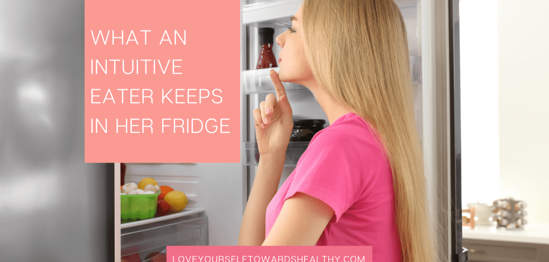 Intuitive eater looking into her fridge asking herself what will feel good in her body and taste good. No diet rules.