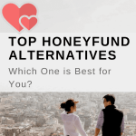 Top Honeyfund Alternatives: Which One is Best for You?