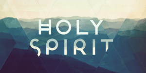 CHURCH PLANTING LESSONS: THE HOLY SPIRIT AND CHURCH PLANTING