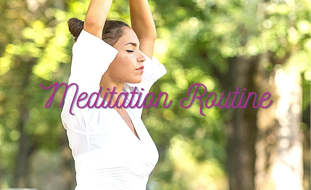10 Simple Ways to Include Meditation to Your Daily Routine