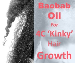 Baobab oil for 4C hair GrowthBaobab oil for 4C hair Growth
