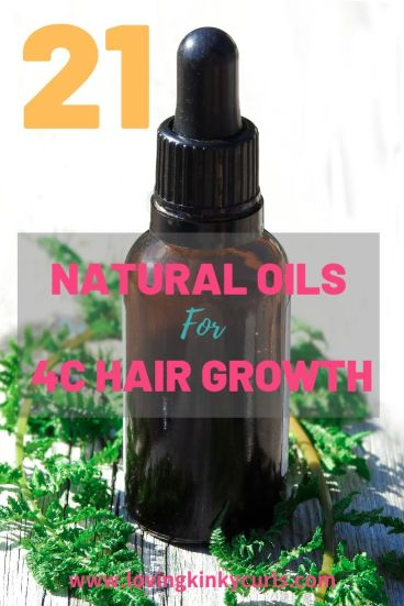 Natural Oils for 4C Hair Growth