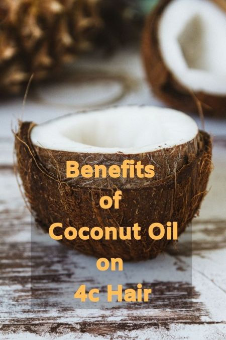 Benefits of Coconut Oil on 4C hair