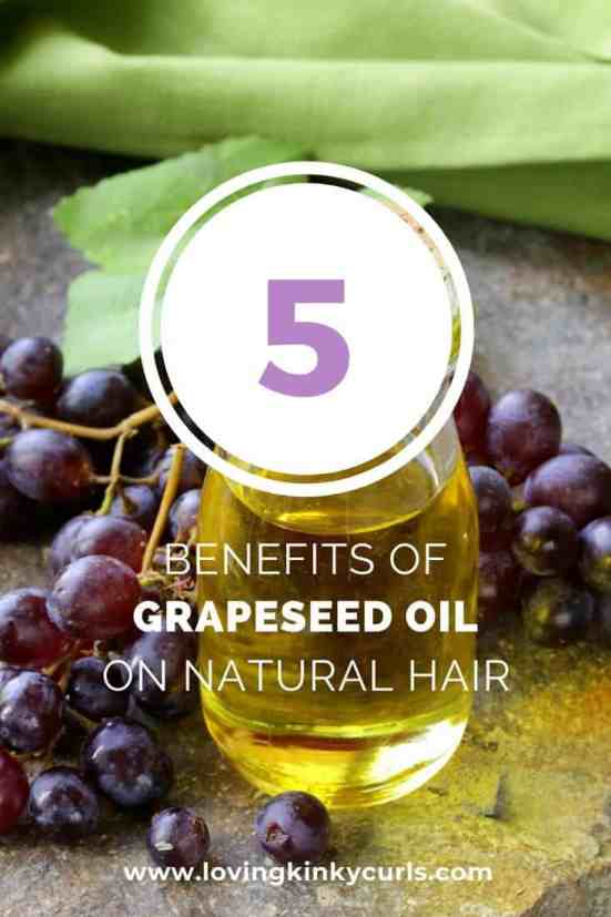 Benefits of grapeseed oil on natural hair