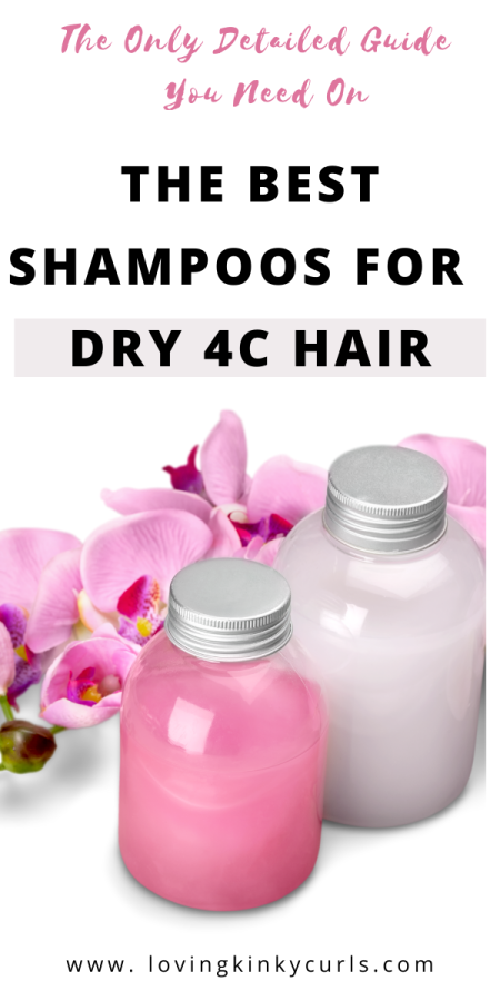 Best shampoos for 4C hair