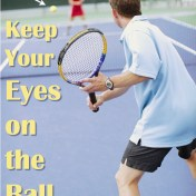 Life Lesson #1: Keep Your Eyes on the Ball