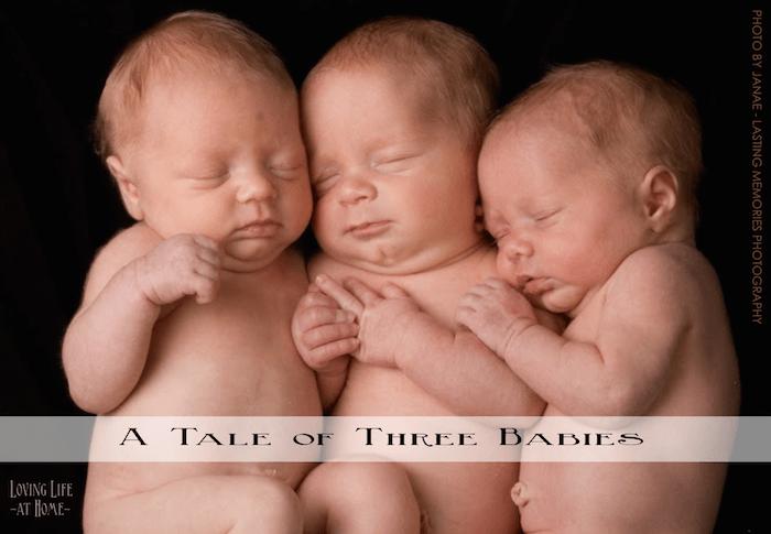 A Tale of Three Babies