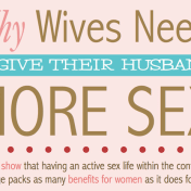 Why Wives need to give their husbands MORE SEX...