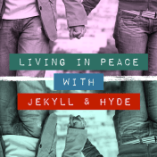 What to do when you find yourself married to a man with a Jekyll & Hyde personality...