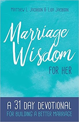 Marriage Wisdom for Her by Lisa Jacobson