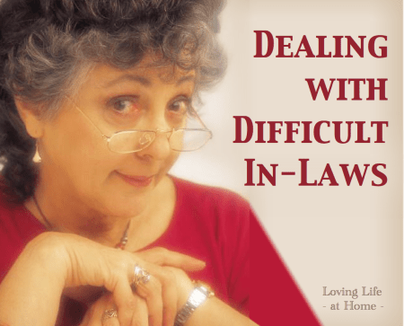 Dealing with Difficult Inlaws