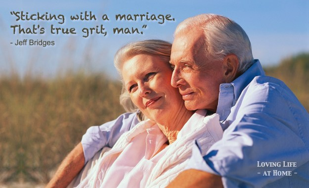 Staying with a marriage takes true grit...