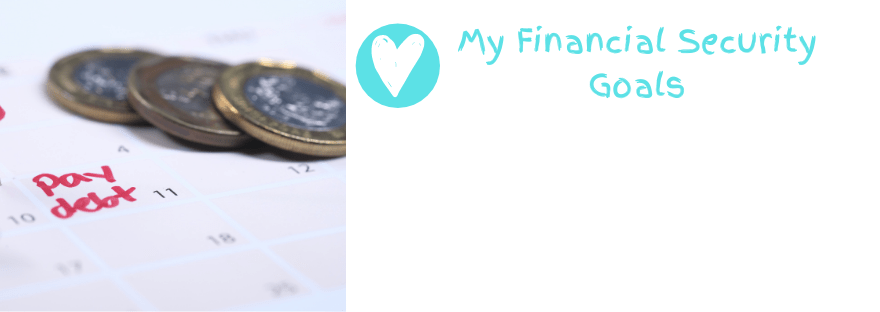 Financial Security goals