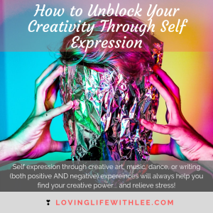 How to Unblock Your Creativity Through Self Expression