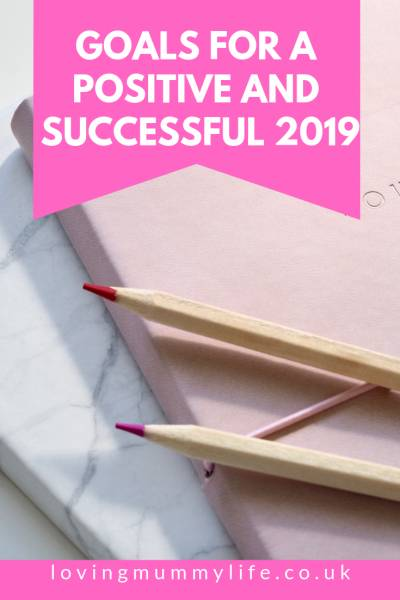 Goals for a positive and successful 2019