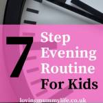 7 step evening routine for kids