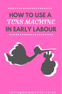 TENS Machine in early labour