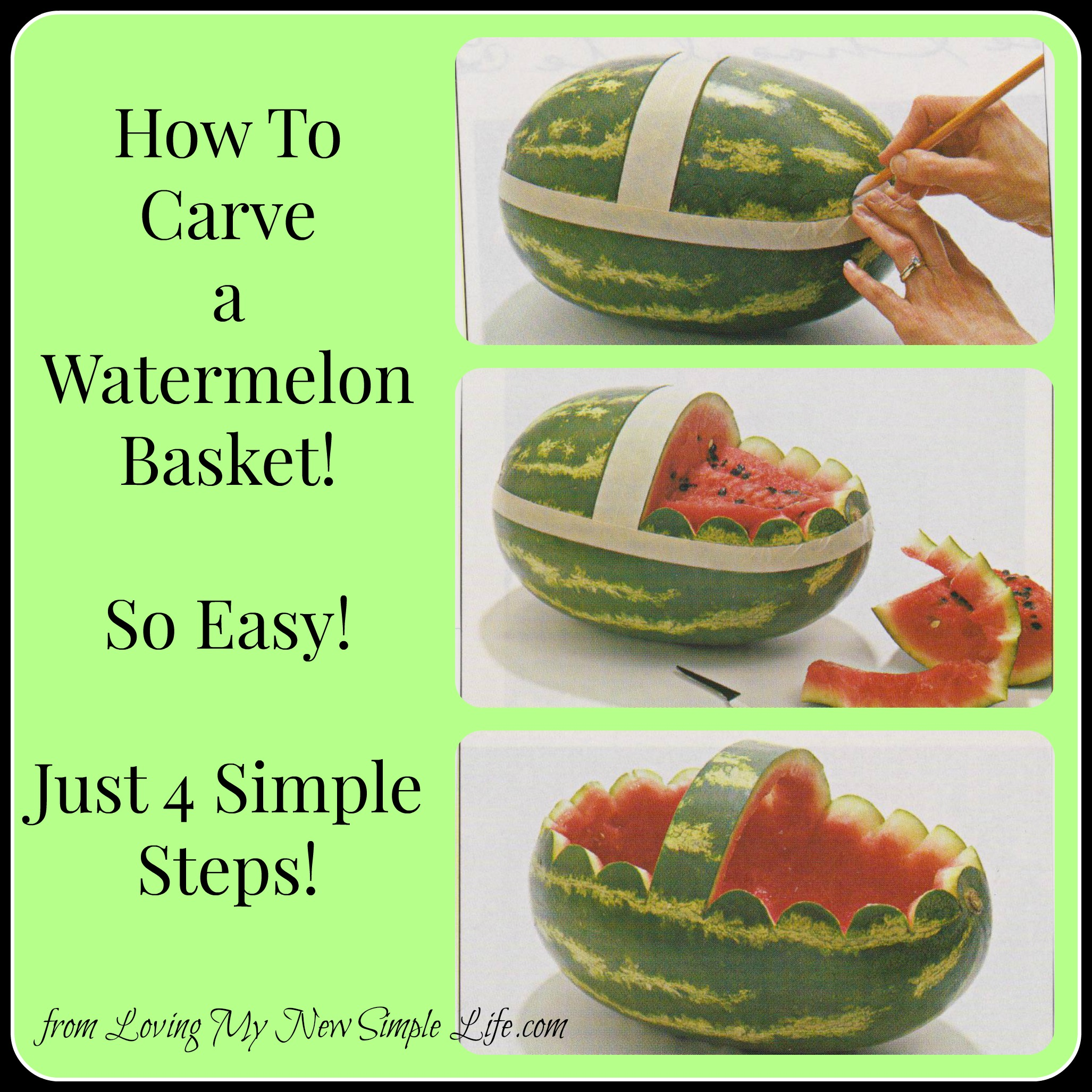 How to carve a watermelon basket loving my new simple life