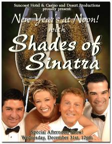 "New Year's at NOON, with ""Shades of Sinatra!"""