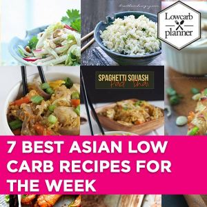 lcp-blogpost-7-Best-Asian-Low-Carb-Recipes-for-the-Week