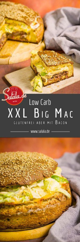 XXL Big Mac Rezept Low Carb und glutenfrei aber mit Bacon