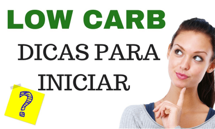 Como Iniciar a Dieta Low Carb de Maneira Prática