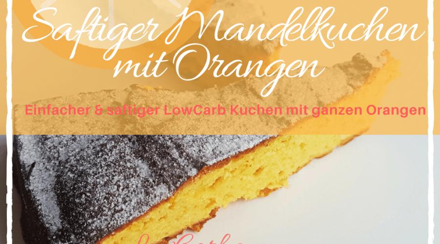 Saftiger Mandelkuchen mit Orangen