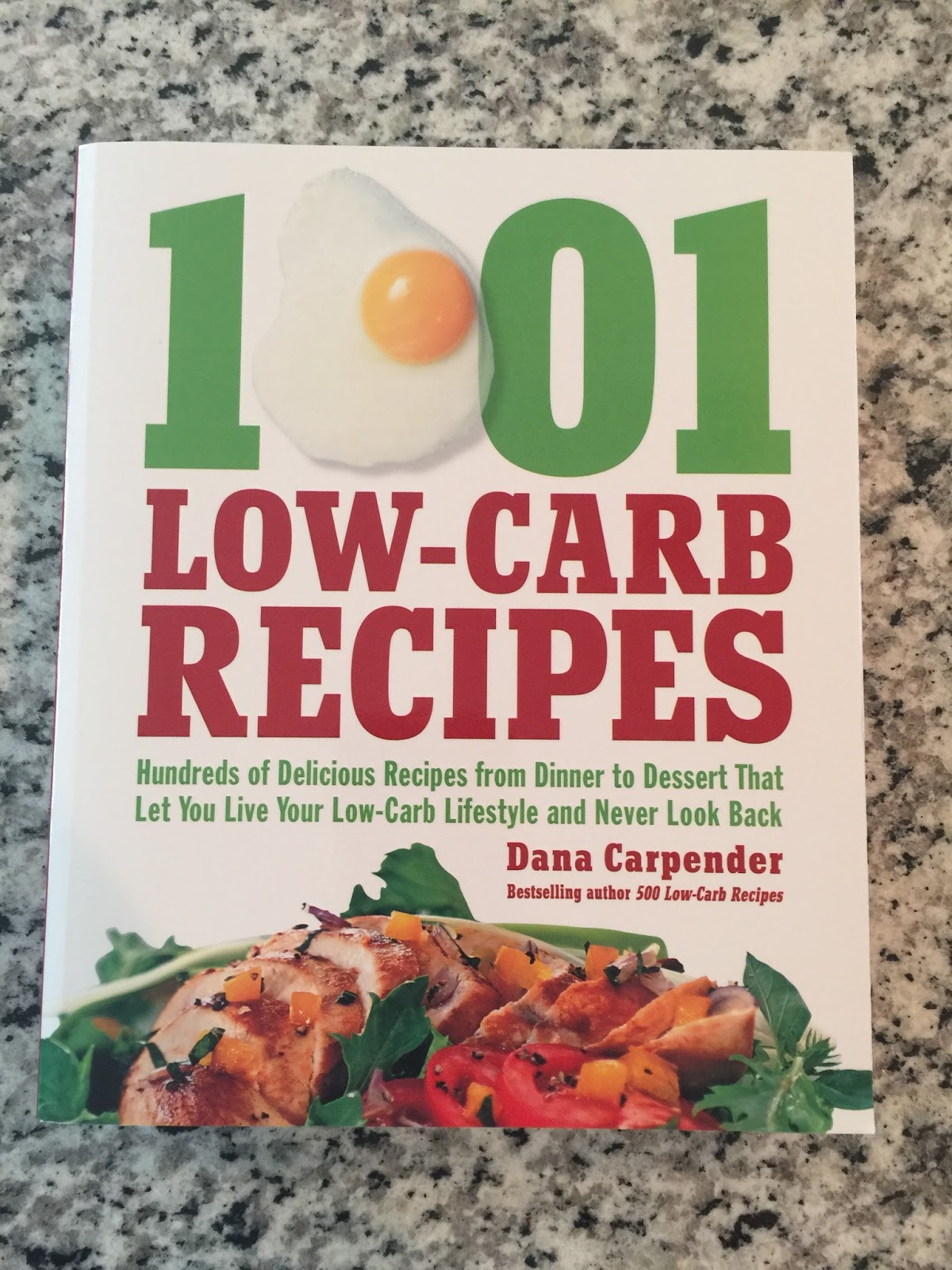 Hundreds of Delicious Recipes from Dinner to Dessert That Let You Live Your Low-Carb Lifestyle and Never Look Back 1,001 Low-Carb Recipes