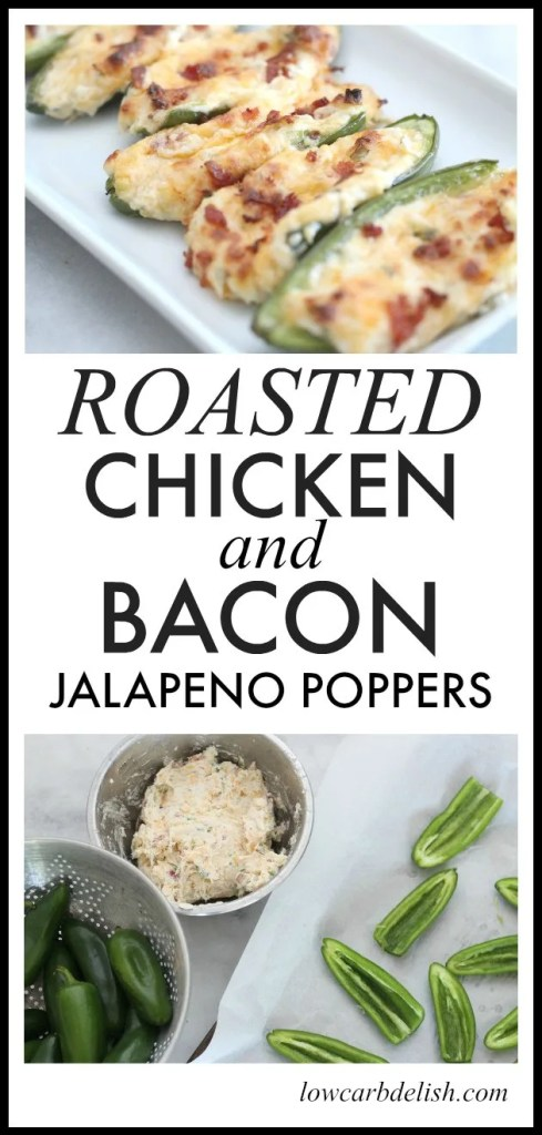 You are going to love this recipe for roasted chicken and bacon jalapeño poppers! These are perfect low carb/keto appetizers and they taste amazing. #lowcarbrecipes #chicken #jalapenopoppers #ketorecipes