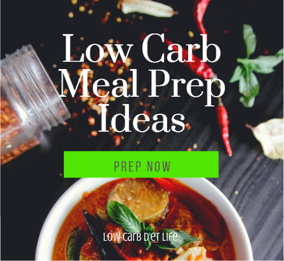 Low Carb Meal Prep Ideas