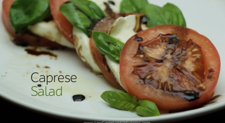 Caprese Salad Low Carb Ketogenic Diet Recipe