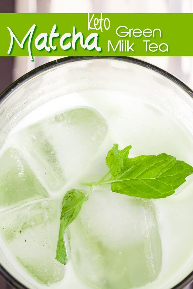 keto Matcha Green Milk Tea pin 1