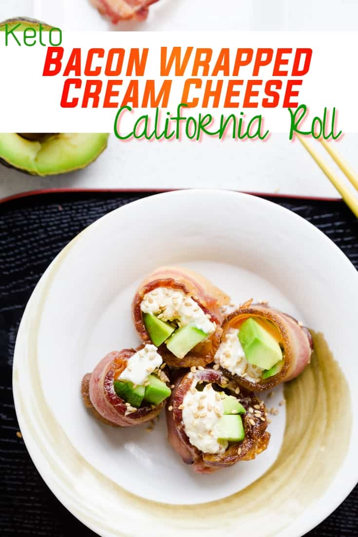 keto Bacon Wrapped Cream Cheese California Roll pin 2