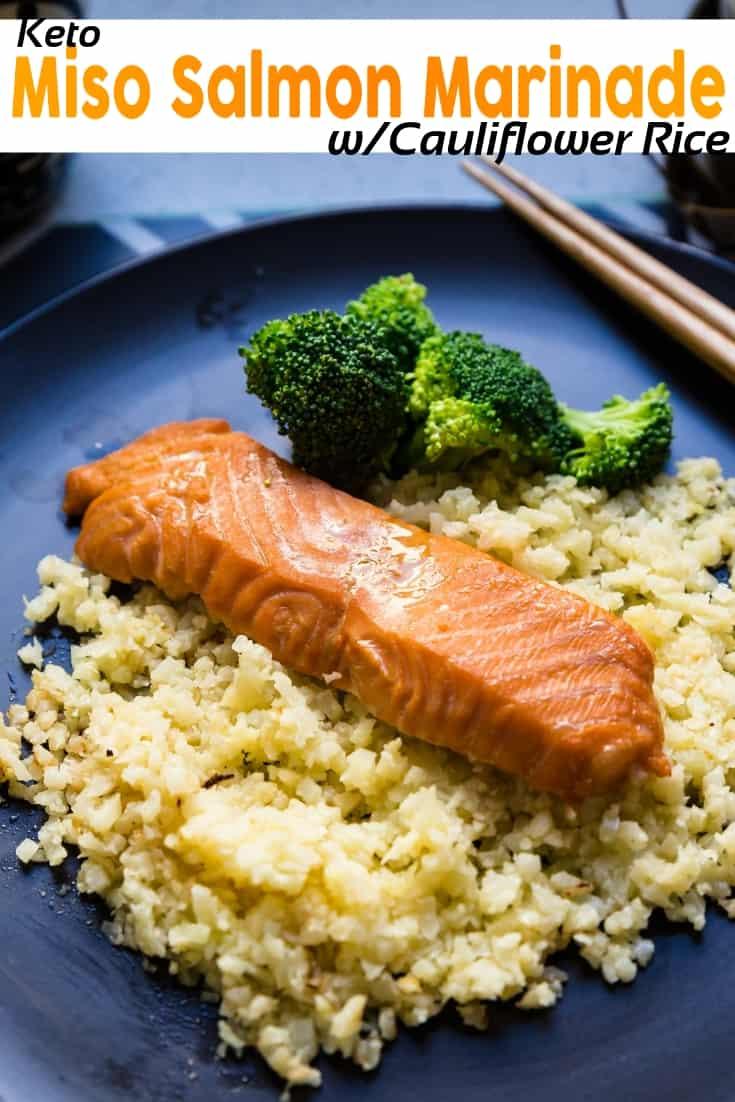 keto Miso Salmon Marinade w/Cauliflower Rice pin 1