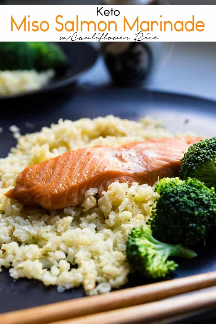 keto Miso Salmon Marinade w/Cauliflower Rice pin 2