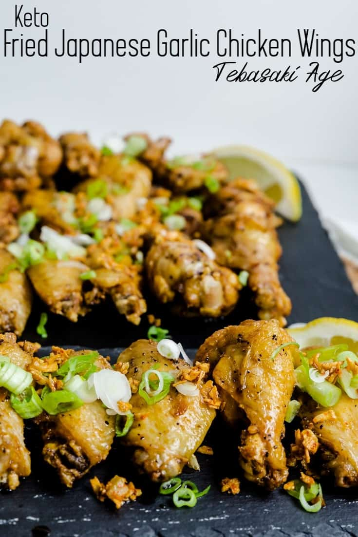 Keto Fried Japanese Garlic Chicken Wings Tebaksaki Age LowCarbingAsian Pin 2