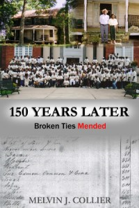 150 Years Later by Mel Collier