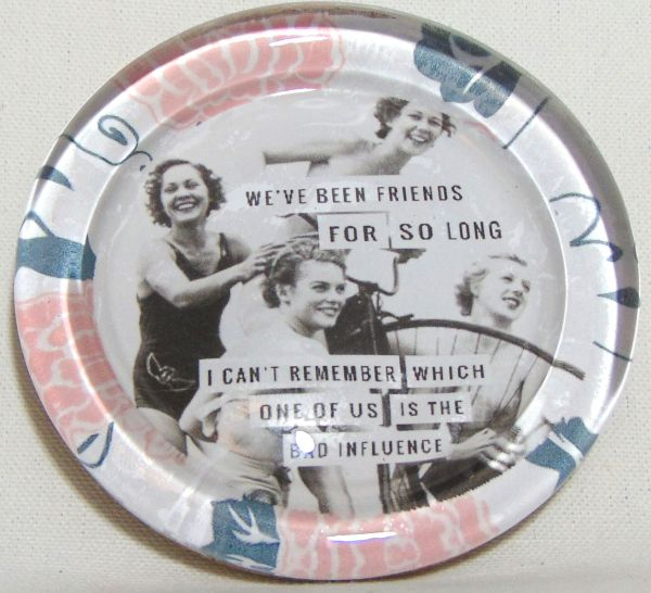 weve been friends coaster