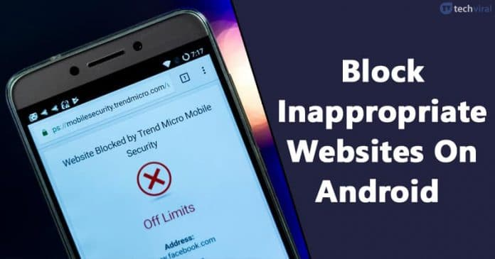 How To Block Inappropriate Websites on Android 2020