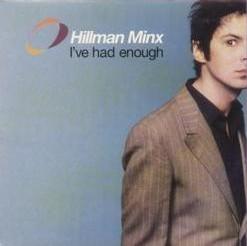 Hillman Minx 'I've had enough' single cover