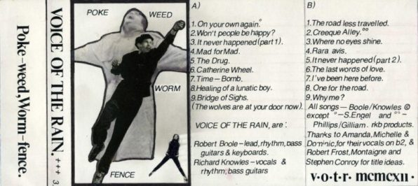 Fold out insert from the cassette version of Pokeweed Wormfence. The front is a photo collage of a chap with his arms out in the rain, a woman with hands in pockets and legs far apart and another chap who seems to be leaping into the air in the Superman fashion.