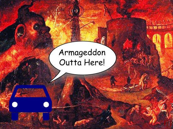 """A cartoon car in Hell says, """"Armageddon outta here!""""."""